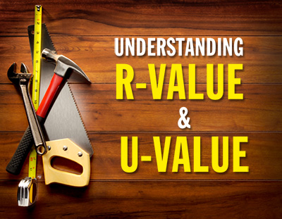 Understanding R-value and U-value